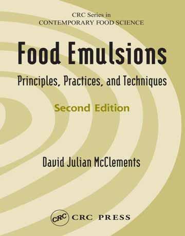 کتاب امولسیون های غذایی: مبانی، روش ها و تکنیک ها ویرایش دوم