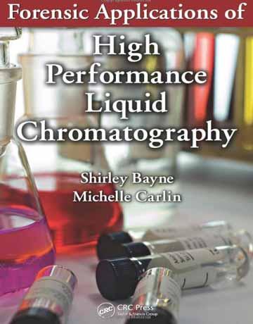 کتاب کاربرد های قانونی کروماتوگرافی مایع با کارایی بالا HPLC