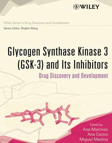 کتاب گلیکوژن سنتاز کیناز 3 (GSK-3) و مهار کننده های آن