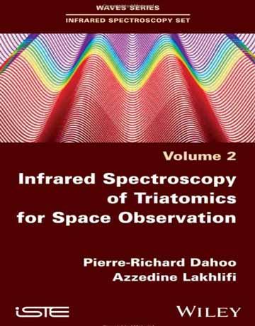کتاب طیف سنجی مادون قرمز IR سه اتمی برای مشاهده فضا چاپ 2019