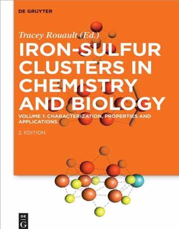 کلاسترهای آهن-گوگرد در شیمی و بیولوژی: شناسایی، خواص و کاربردها ویرایش دوم