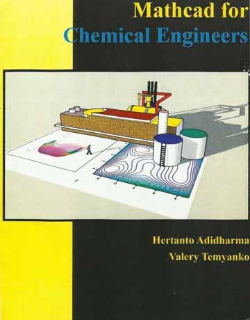 دانلود کتاب Mathcad مت كد برای مهندسین شیمی