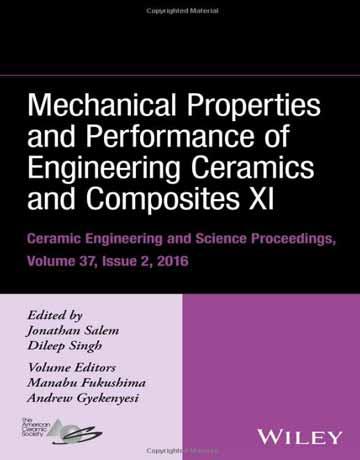 کتاب خواص مکانیکی و عملکرد سرامیک و کامپوزیت های مهندسی XI