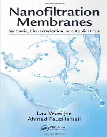 کتاب غشاهای نانوفیلتراسیون: سنتز، ویژگی و کاربردها