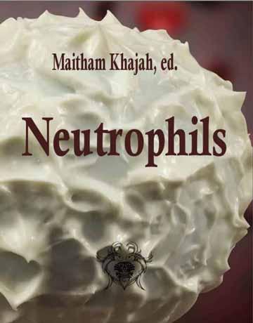 دانلود کتاب نوتروفیل ها Neutrophils چاپ 2019