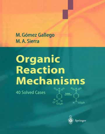 دانلود کتاب مکانیسم واکنش های آلی: 40 مورد حل شده