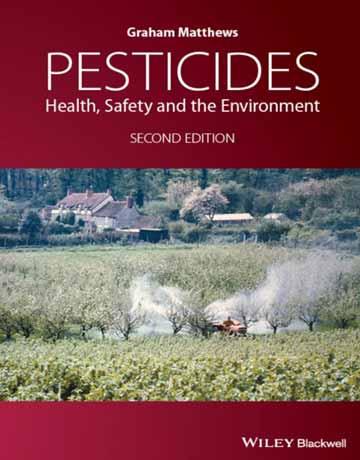 کتاب آفت کش ها: بهداشت، ایمنی و محیط زیست ویرایش دوم
