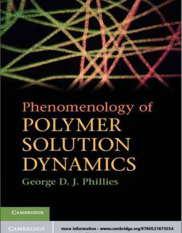 کتاب فنومنولوژی و پدیدار شناسی دینامیک محلول های پلیمری