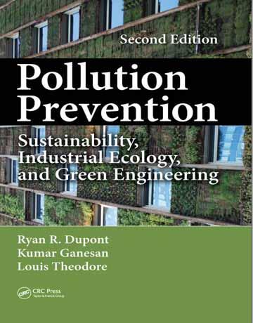 کتاب پیشگیری از آلودگی: پایداری، محیط زیست صنعتی و مهندسی سبز ویرایش دوم