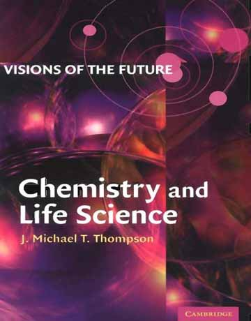 کتاب چشم انداز آینده: شیمی و علوم زندگی