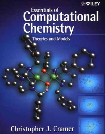 کتاب ضروریات شیمی محاسباتی: تئوری ها و مدل ها