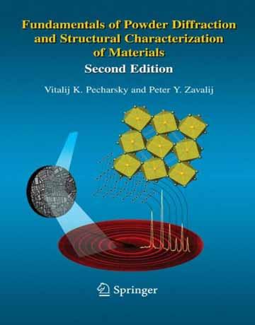 کتاب اصول پراش پودری اشعه ایکس و مشخصات ساختاری مواد ویرایش دوم