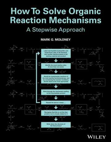کتاب چگونگی حل مکانیسم واکنش های آلی Mark G. Moloney