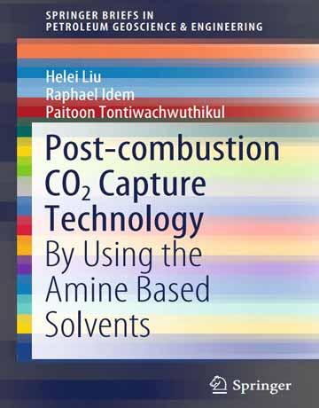 کتاب تکنولوژی جذب CO2 با فرایند پس احتراق: با استفاده از حلال های بر پایه آمین