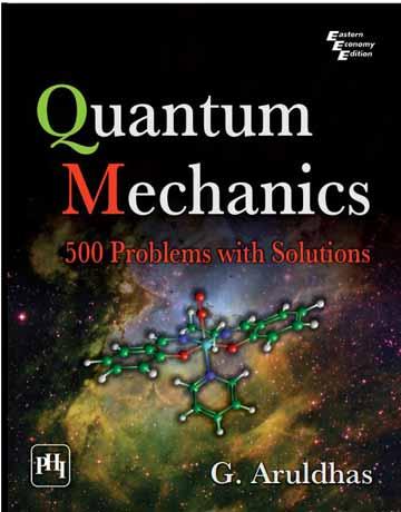 کتاب مکانیک کوانتومی: 500 مسئله و تمرین با راه حل و جواب تشریحی