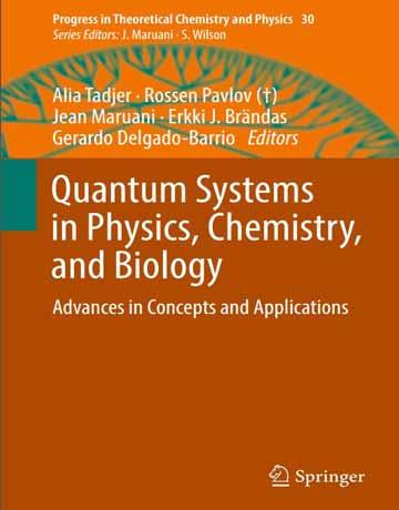 کتاب سیستم های کوانتومی در فیزیک، شیمی و بیولوژی