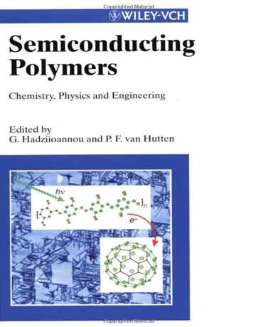 کتاب پلیمرهای نیمه رسانا: شیمی، فیزیک و مهندسی
