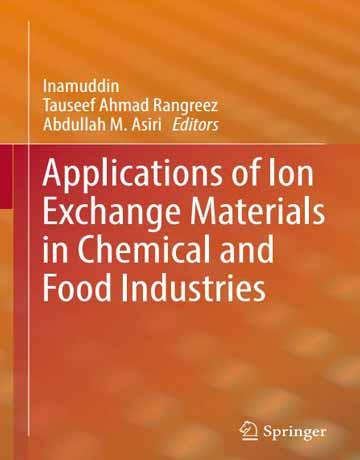 کتاب کاربردهای مواد تبادل یونی در صنایع شیمیایی و غذایی 2019