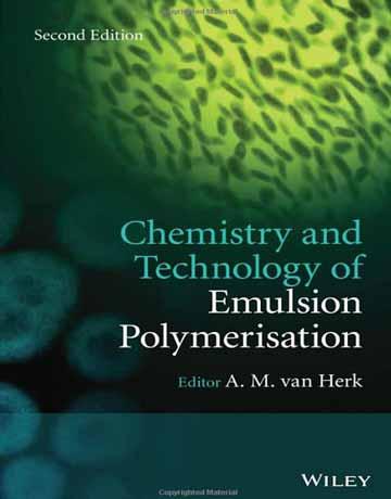 کتاب شیمی و تکنولوژی پلیمریزاسیون امولسیونی ویرایش دوم