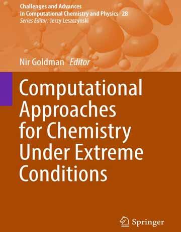 کتاب رویکردهای محاسباتی برای شیمی در شرایط شدید Nir Goldman