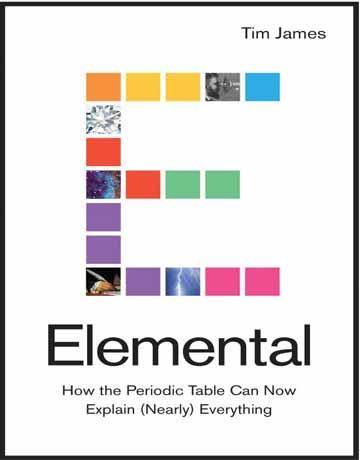 کتاب عنصری: چگونه جدول تناوبی اکنون می تواند همه چیز را شرح دهد