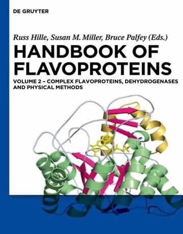 هندبوک فلاوپروتئین ها جلد 2: کمپلکس فلاوپروتئین، دهیدروژناز و روش های فیزیکی