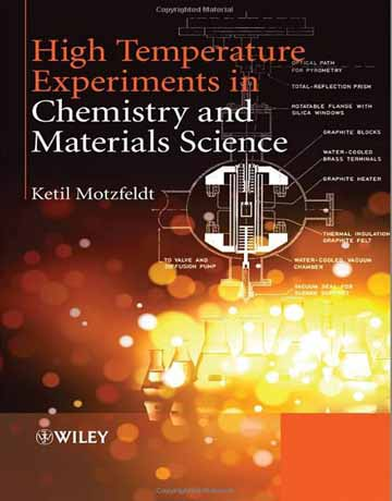 کتاب آزمایش های دمای بالا در شیمی و علوم مواد
