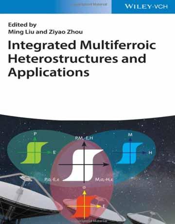 کتاب یکپارچه سازی ساختار های ناهمگن چند فروئی و کاربردها 2019