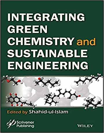 کتاب ادغام شیمی سبز و مهندسی پایدار چاپ 2019