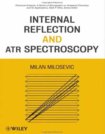 کتاب انعکاس داخلی و طیف سنجی بازتابش كلی كاهش يافته ATR