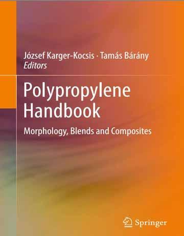 هندبوک پلی پروپیلن: مورفولوژی، ترکیبات و کامپوزیت ها چاپ 2019