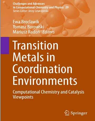 کتاب فلزات واسطه در محیط کوئوردیناسیون: شیمی محاسباتی و دیدگاه کاتالیزوری