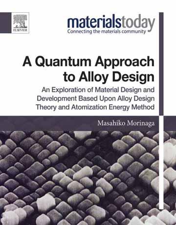 کتاب روش و رویکرد کوانتومی در طراحی آلیاژ چاپ 2019