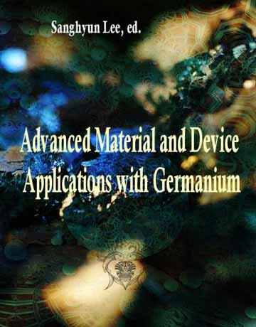 کتاب مواد پیشرفته و کاربردهای دستگاهی با ژرمانیوم