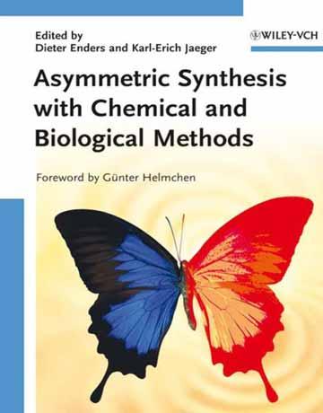 کتاب سنتز نامتقارن با روش های شیمیایی و بیولوژیکی