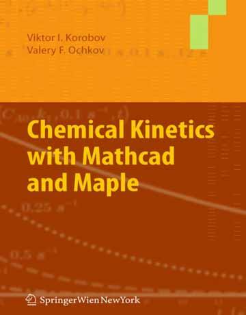 سینتیک شیمیایی با نرم افزار مت کد Mathcad و Maple میپل