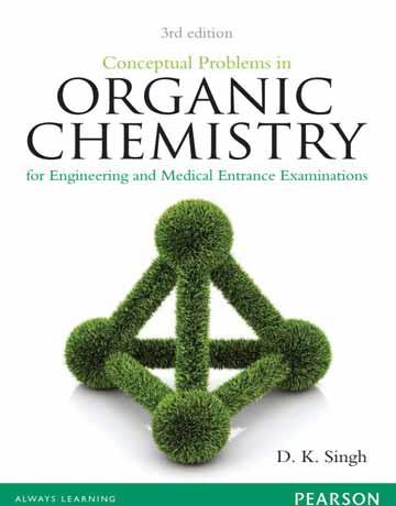 کتاب تمرین ها و سوالات مفهومی در شیمی آلی ویرایش سوم Dk Singh