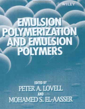 پلیمریزاسیون امولسیونی و پلیمرهای امولسیونی