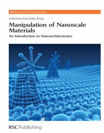 کتاب دستکاری مواد نانومقیاس: مقدمه ای بر معماری نانومواد