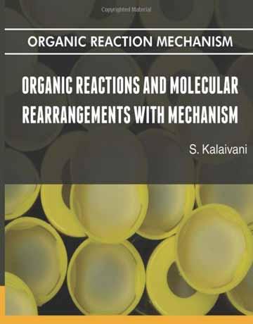 کتاب واکنش آلی و نوآرایی مولکولی با مکانیسم S. Kalaivani