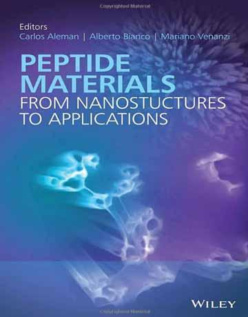 کتاب مواد پپتیدی: از نانوساختارها تا کاربردها