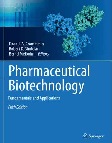 کتاب بیوتکنولوژی دارویی: اصول و کاربردها ویرایش پنجم 2019 Crommelin