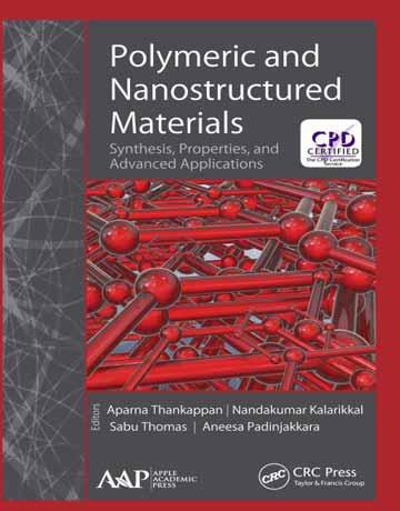 کتاب مواد نانوساختار و پلیمری: سنتز، خواص و کاربردهای پیشرفته چاپ 2019