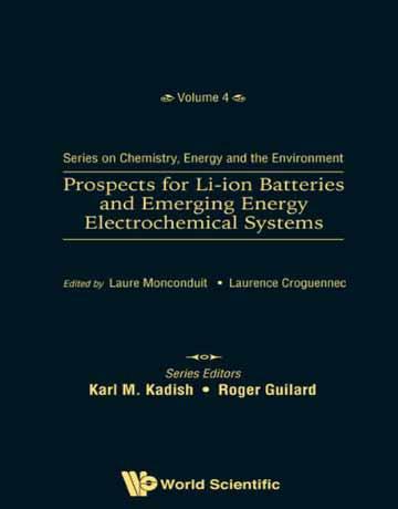 کتاب چشم انداز باتری های لیتیوم یونی و سیستم های الکتروشیمیایی انرژی نوظهور