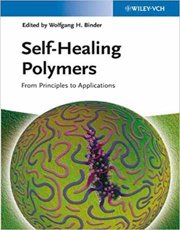 کتاب پلیمرهای خود ترمیم شونده (Self-Healing): از اصول تا کاربردها