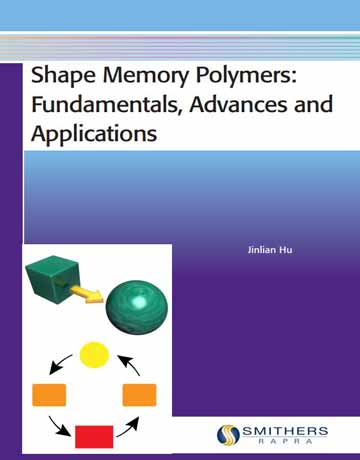 کتاب پلیمرهای حافظه شکلی: اصول، پیشرفت و کاربردها