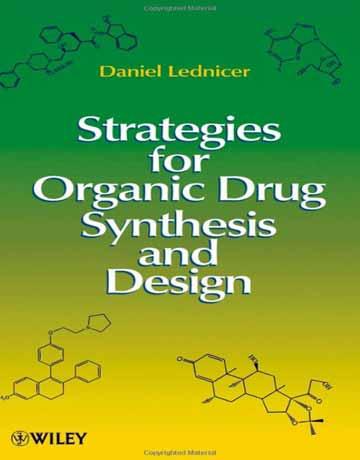 کتاب استراتژی ها برای سنتز و طراحی داروهای آلی ویرایش دوم