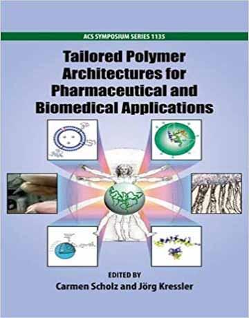 کتاب معماری پلیمر مناسب برای کاربردهای دارویی و بیومدیکال