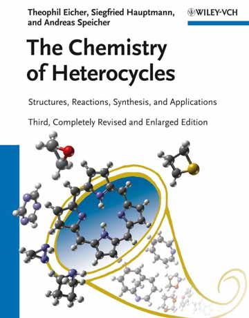 کتاب شیمی هتروسیکل ها: ساختار، واکنش ها، سنتز و کاربردها ویرایش سوم