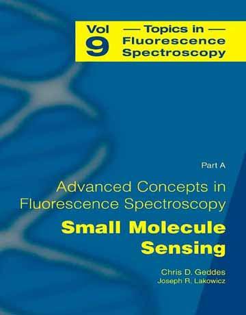 کتاب مفاهیم پیشرفته در طیف سنجی فلورسانس: سنجش مولکول های کوچک
